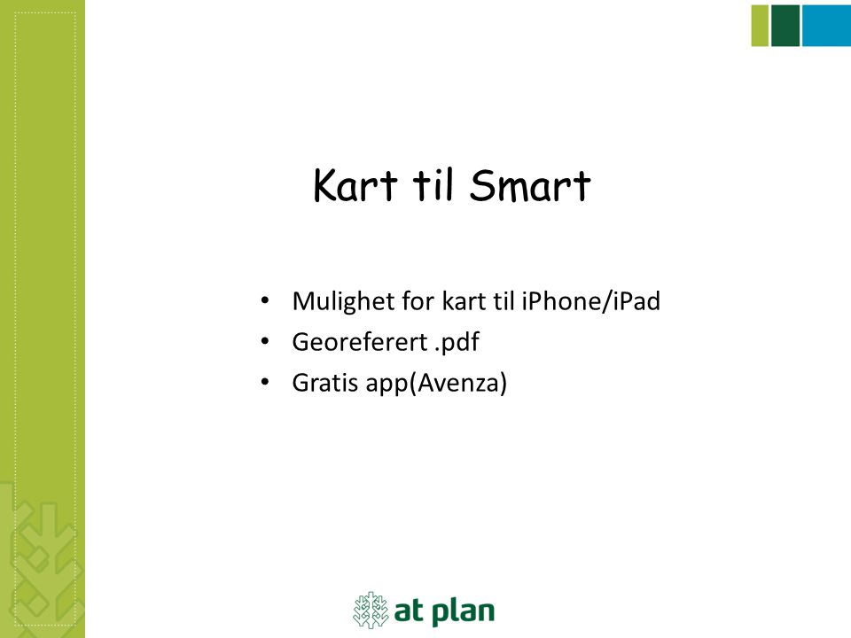 Kart til Smart Mulighet for kart til iPhone/iPad Georeferert .pdf