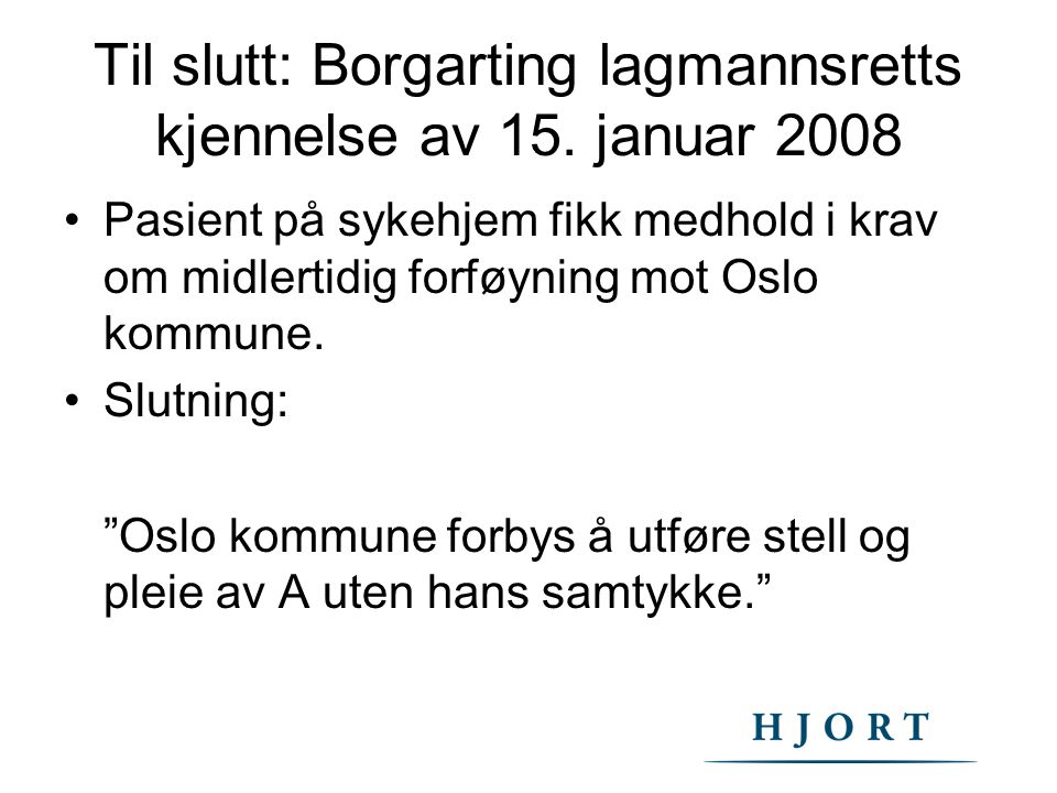 Til slutt: Borgarting lagmannsretts kjennelse av 15. januar 2008