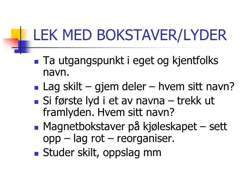 LEK MED BOKSTAVER/LYDER