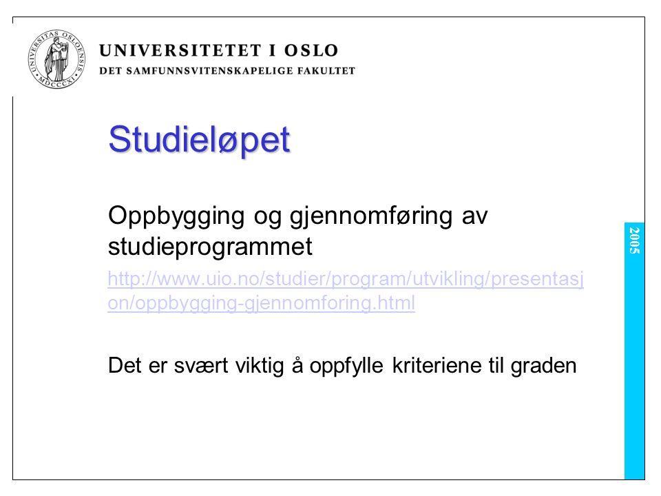 Studieløpet Oppbygging og gjennomføring av studieprogrammet