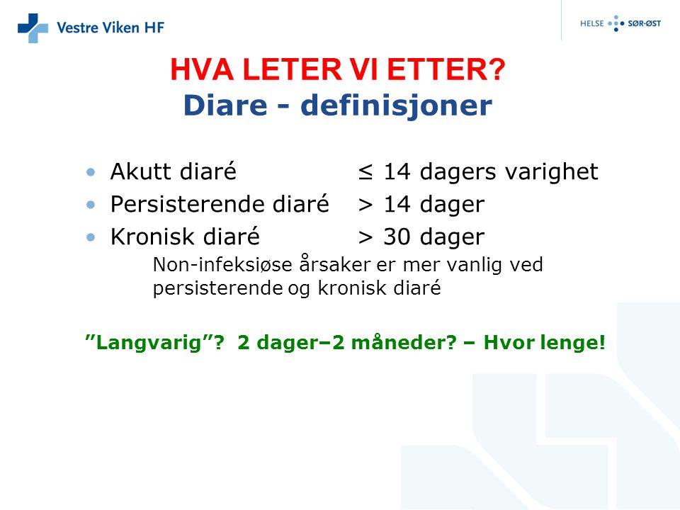 HVA LETER VI ETTER Diare - definisjoner