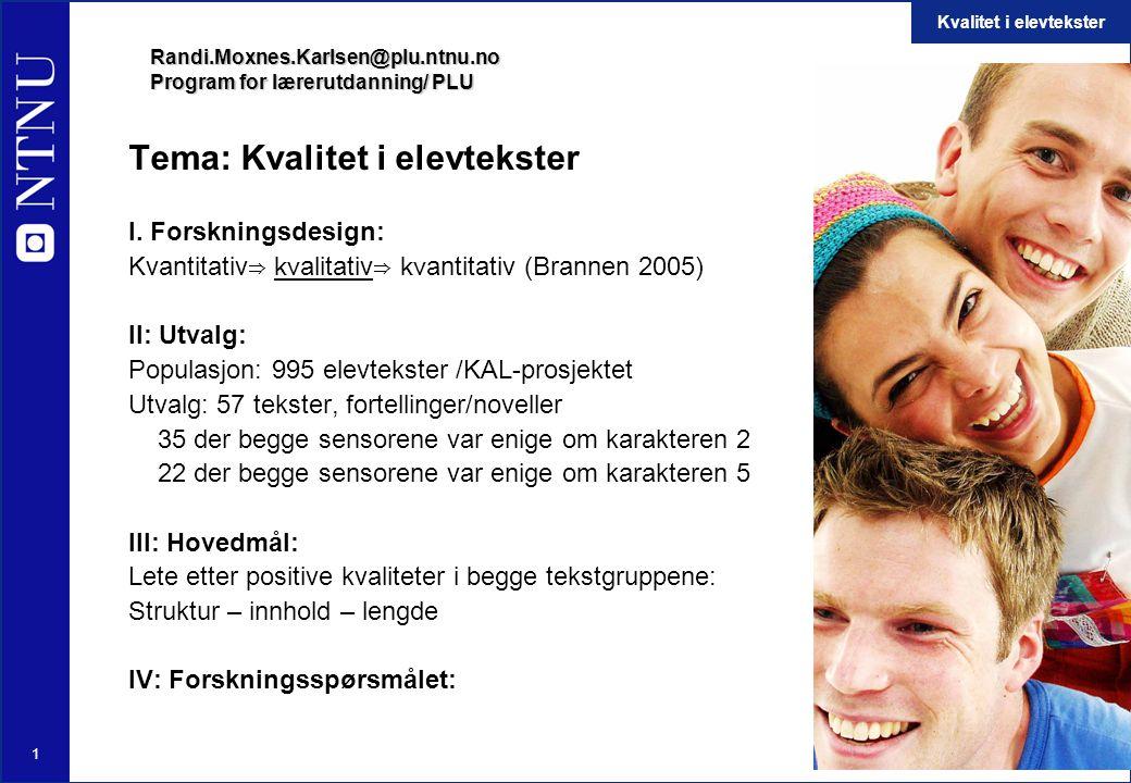 Randi.Moxnes.Karlsen@plu.ntnu.no Program for lærerutdanning/ PLU