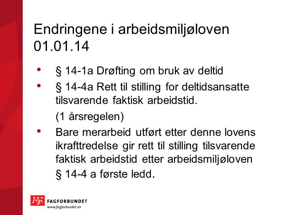 Endringene i arbeidsmiljøloven 01.01.14