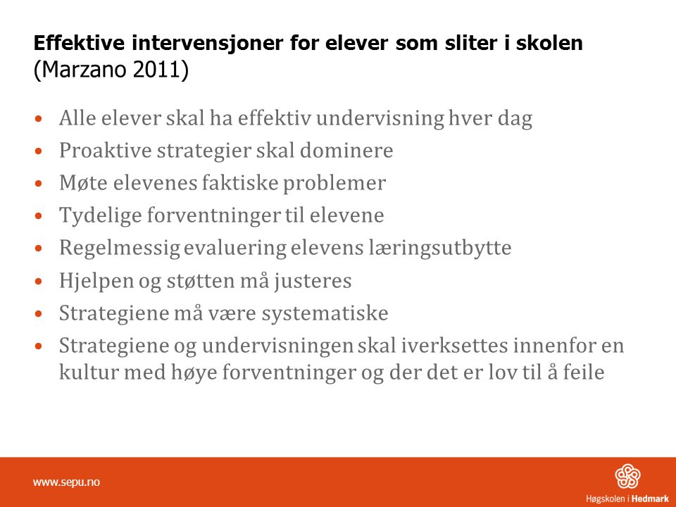 Effektive intervensjoner for elever som sliter i skolen (Marzano 2011)