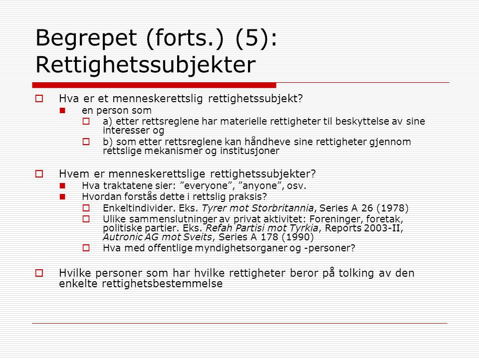 Begrepet (forts.) (5): Rettighetssubjekter