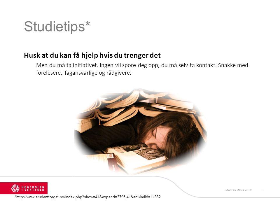 Studietips* Husk at du kan få hjelp hvis du trenger det