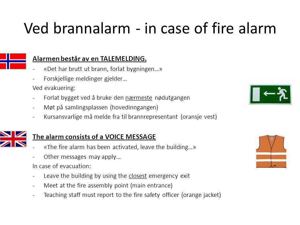 Ved brannalarm - in case of fire alarm