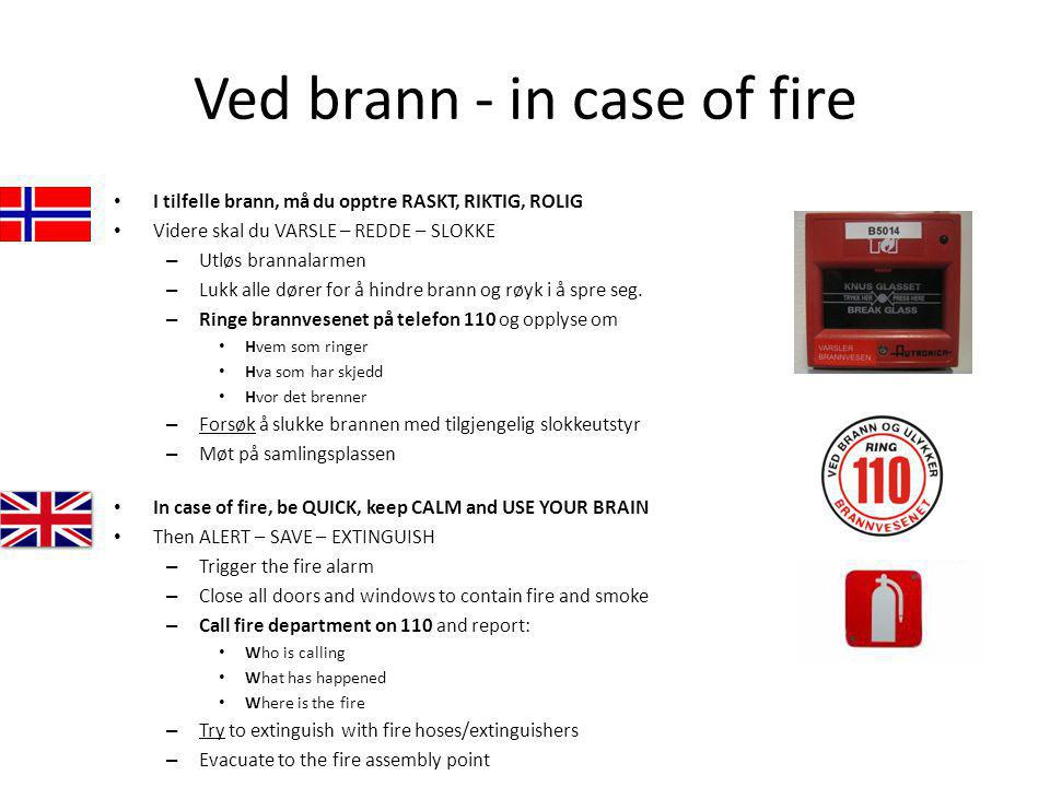 Ved brann - in case of fire