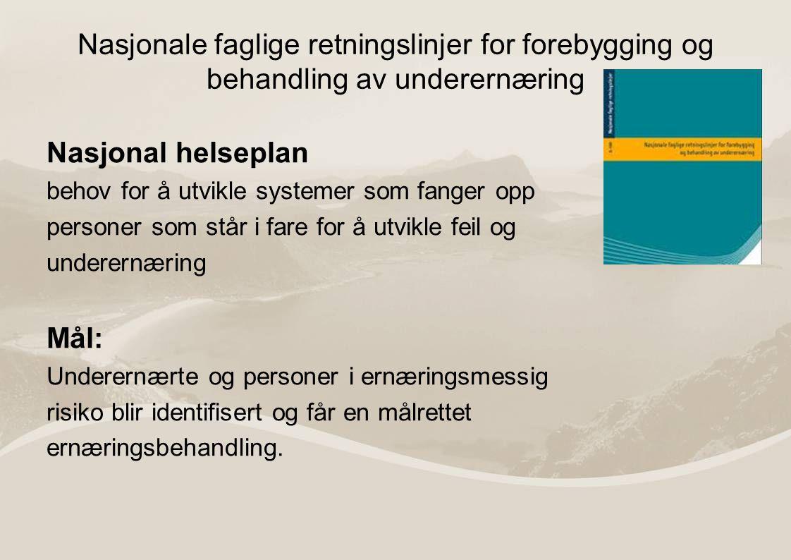 Nasjonale faglige retningslinjer for forebygging og behandling av underernæring