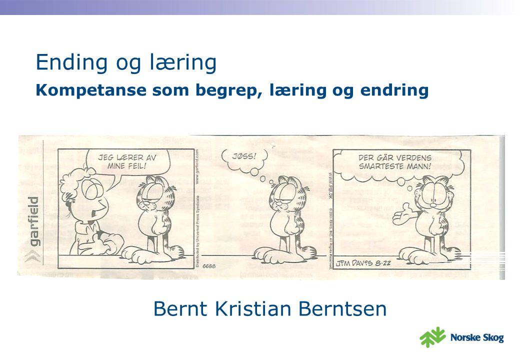 Ending og læring Kompetanse som begrep, læring og endring