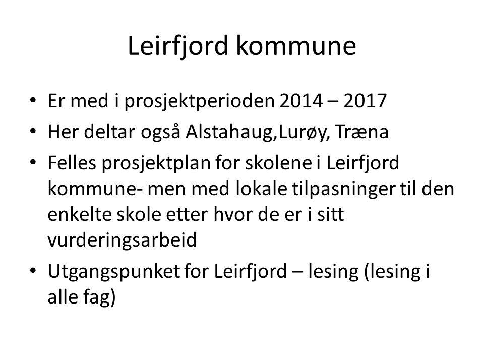 Leirfjord kommune Er med i prosjektperioden 2014 – 2017