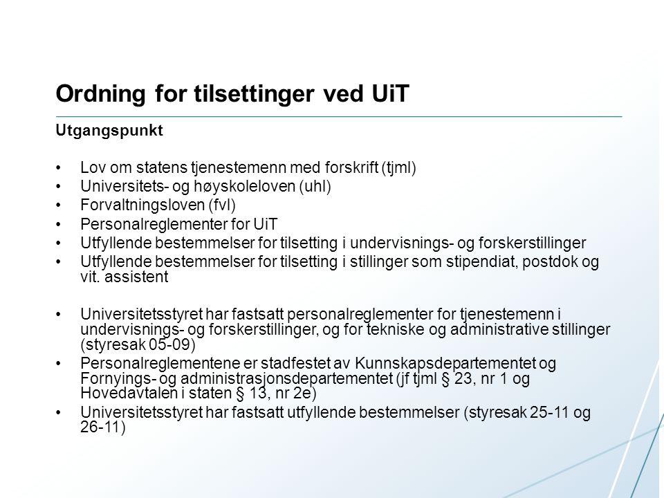 Ordning for tilsettinger ved UiT