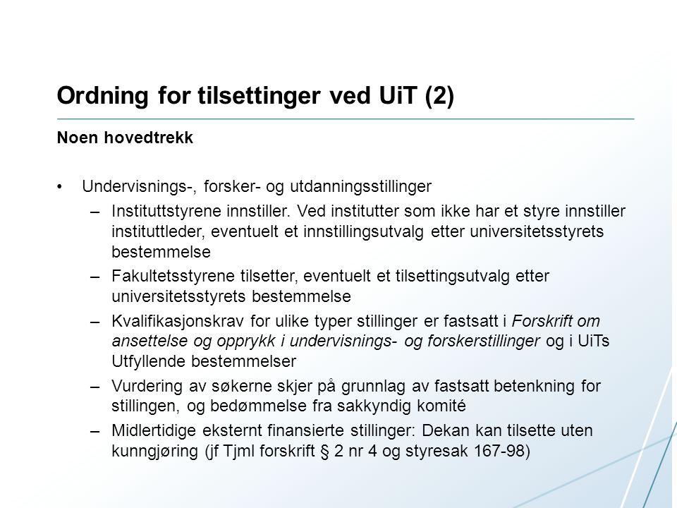 Ordning for tilsettinger ved UiT (2)