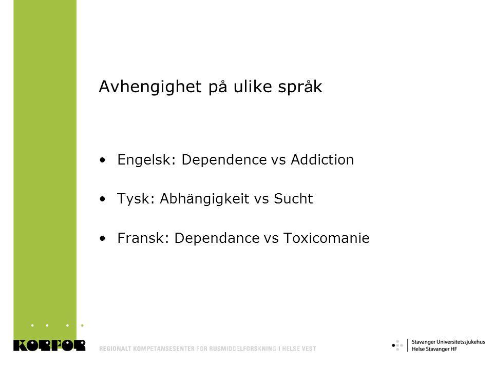 Avhengighet på ulike språk