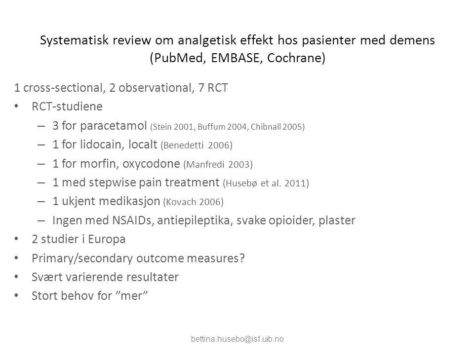 Systematisk review om analgetisk effekt hos pasienter med demens (PubMed, EMBASE, Cochrane)