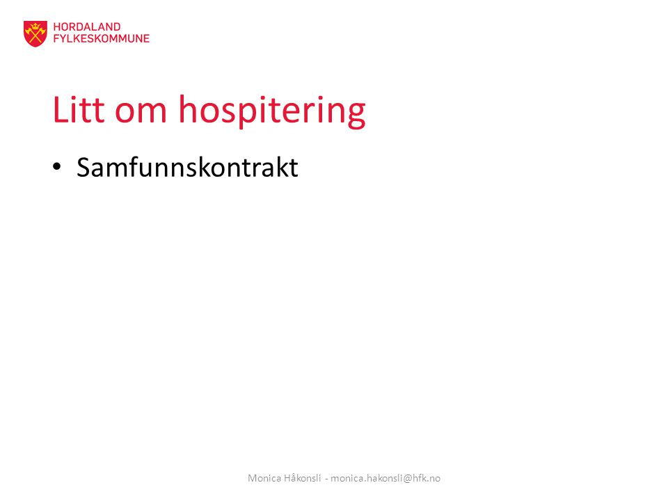 Monica Håkonsli - monica.hakonsli@hfk.no