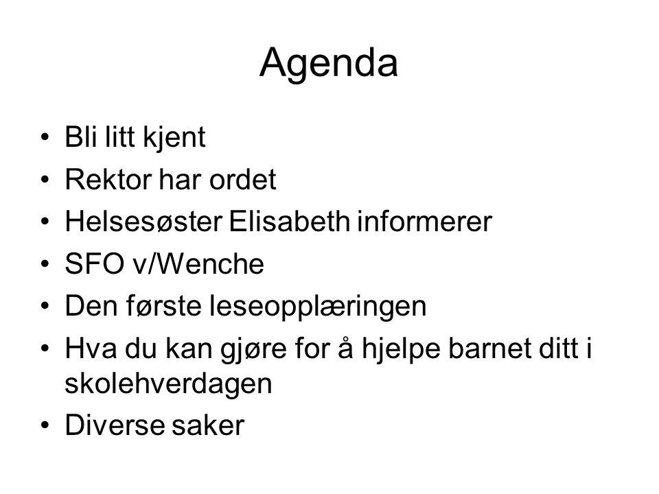 Agenda Bli litt kjent Rektor har ordet