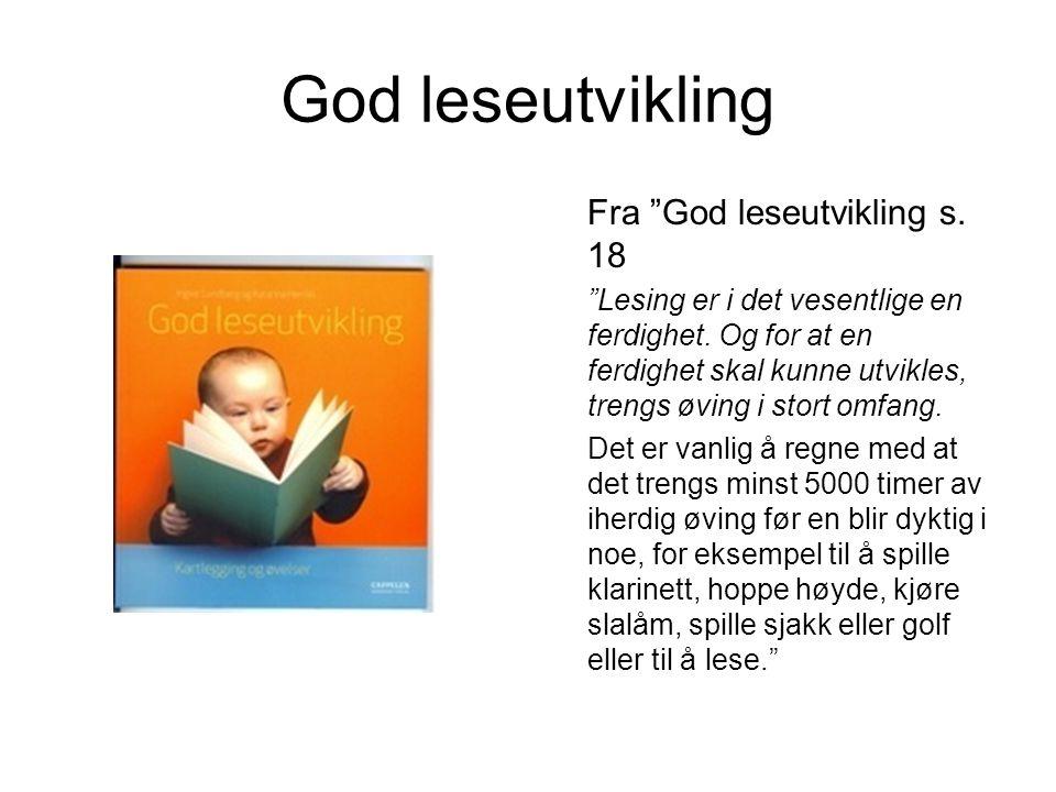 God leseutvikling Fra God leseutvikling s. 18