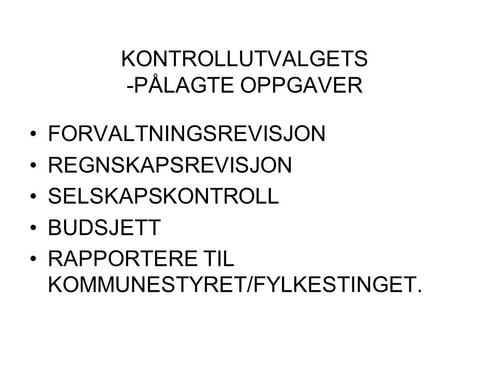 KONTROLLUTVALGETS -PÅLAGTE OPPGAVER
