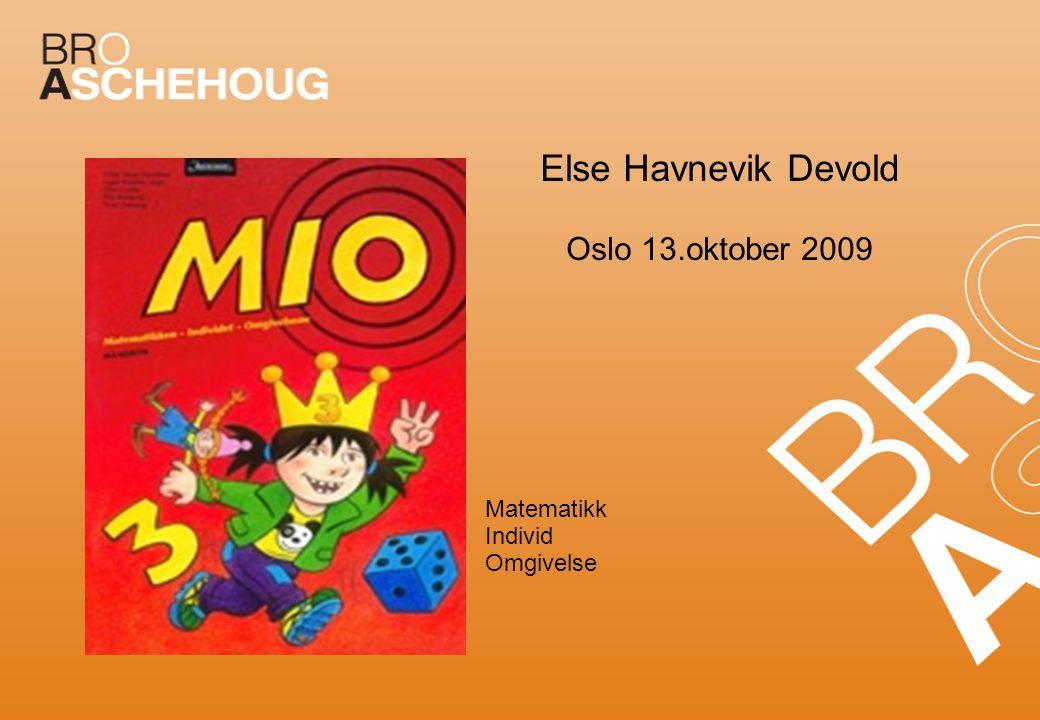 Else Havnevik Devold Oslo 13.oktober 2009