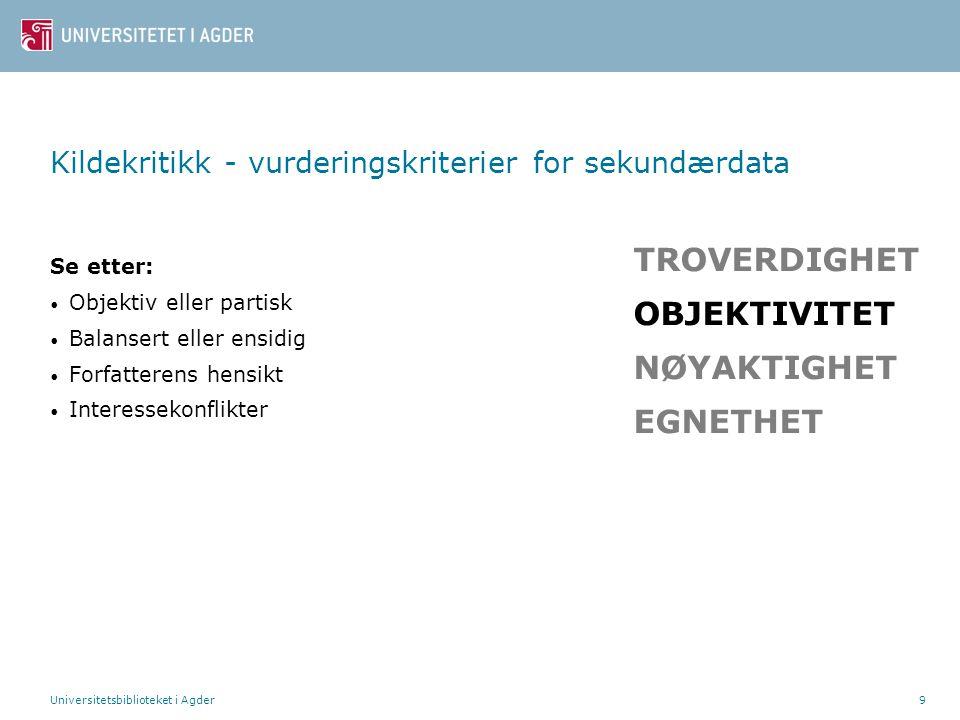Kildekritikk - vurderingskriterier for sekundærdata