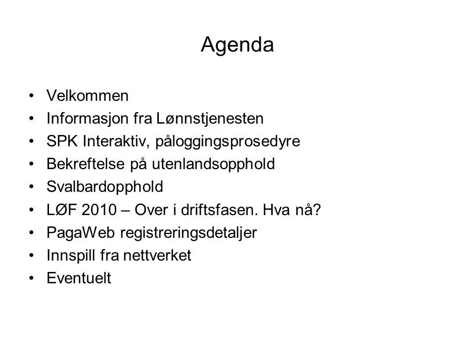 Agenda Velkommen Informasjon fra Lønnstjenesten