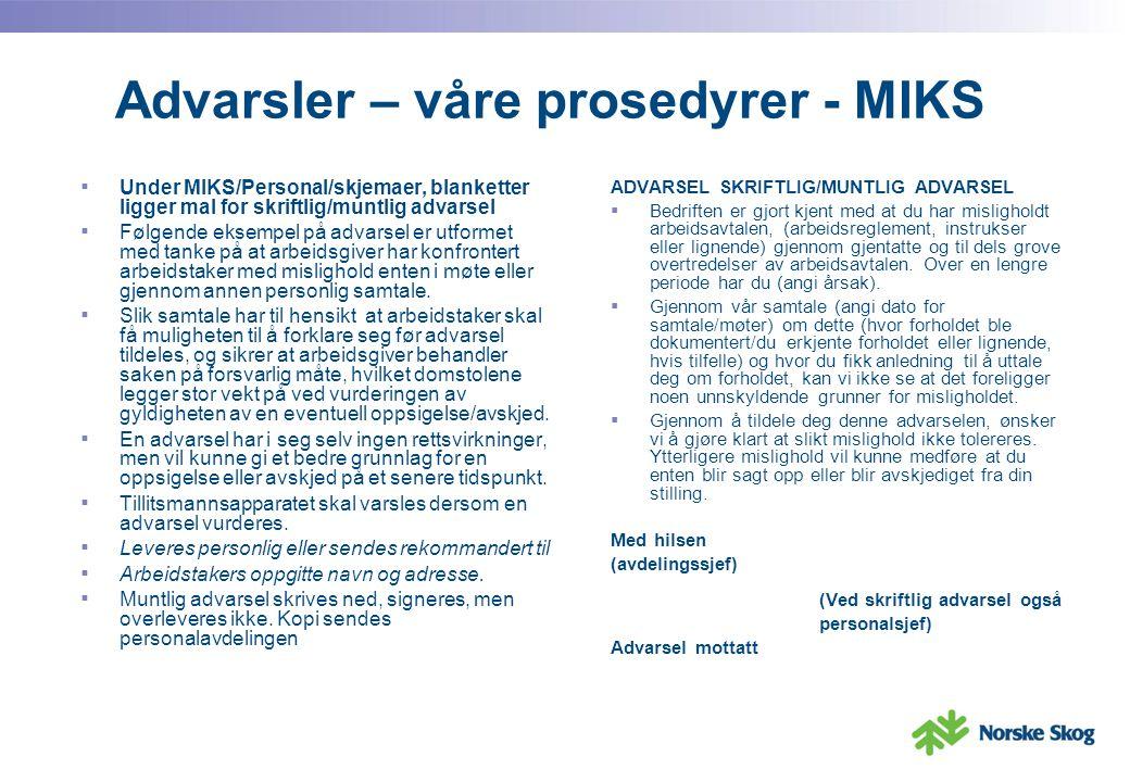 Advarsler – våre prosedyrer - MIKS