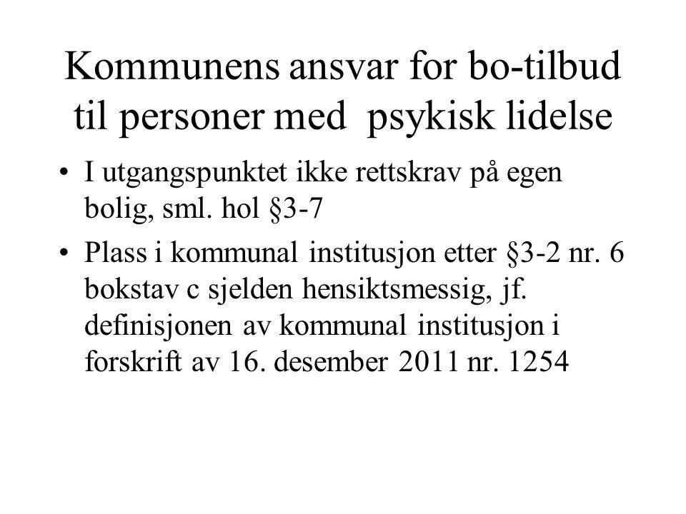 Kommunens ansvar for bo-tilbud til personer med psykisk lidelse