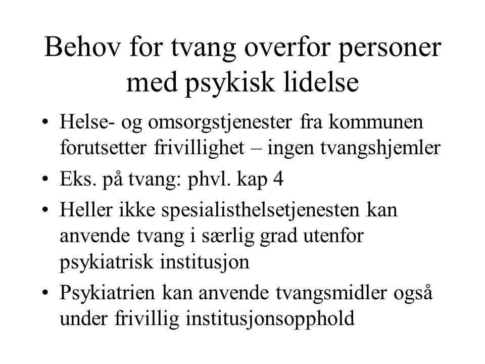 Behov for tvang overfor personer med psykisk lidelse