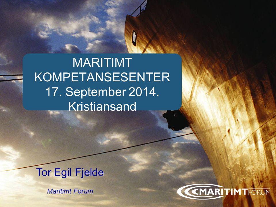 Forside MARITIMT KOMPETANSESENTER 17. September 2014. Kristiansand