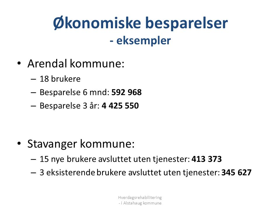 Økonomiske besparelser - eksempler