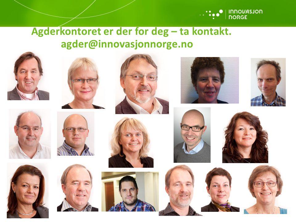Agderkontoret er der for deg – ta kontakt. agder@innovasjonnorge.no