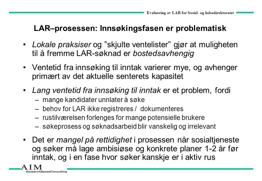 LAR–prosessen: Innsøkingsfasen er problematisk