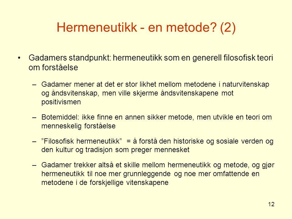 Hermeneutikk - en metode (2)