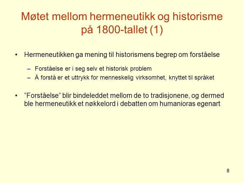 Møtet mellom hermeneutikk og historisme på 1800-tallet (1)