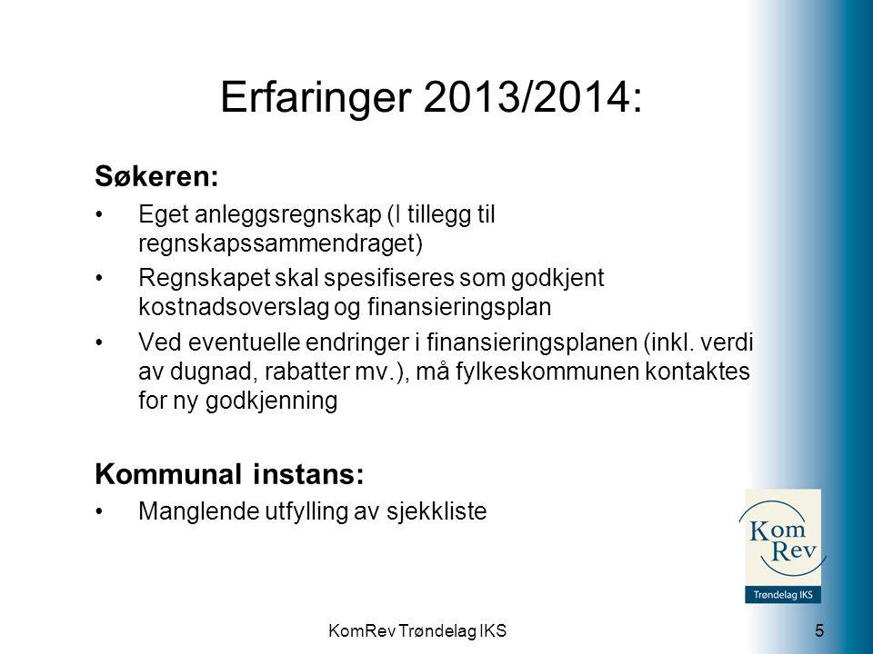 Erfaringer 2013/2014: Søkeren: Kommunal instans: