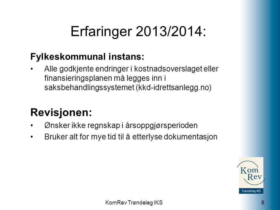 Erfaringer 2013/2014: Revisjonen: Fylkeskommunal instans: