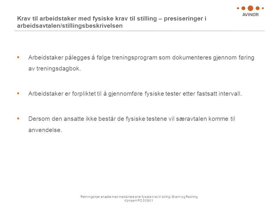 Krav til arbeidstaker med fysiske krav til stilling – presiseringer i arbeidsavtalen/stillingsbeskrivelsen