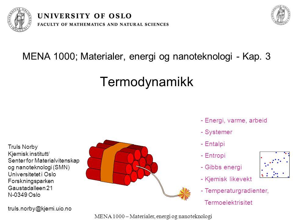 MENA 1000; Materialer, energi og nanoteknologi - Kap. 3 Termodynamikk