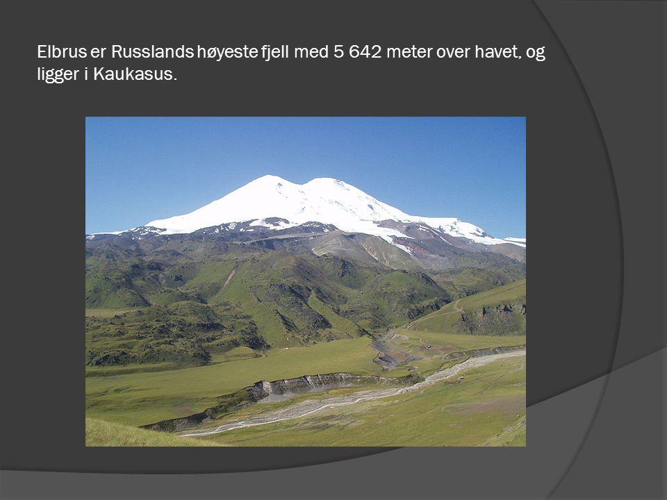 Elbrus er Russlands høyeste fjell med 5 642 meter over havet, og ligger i Kaukasus.