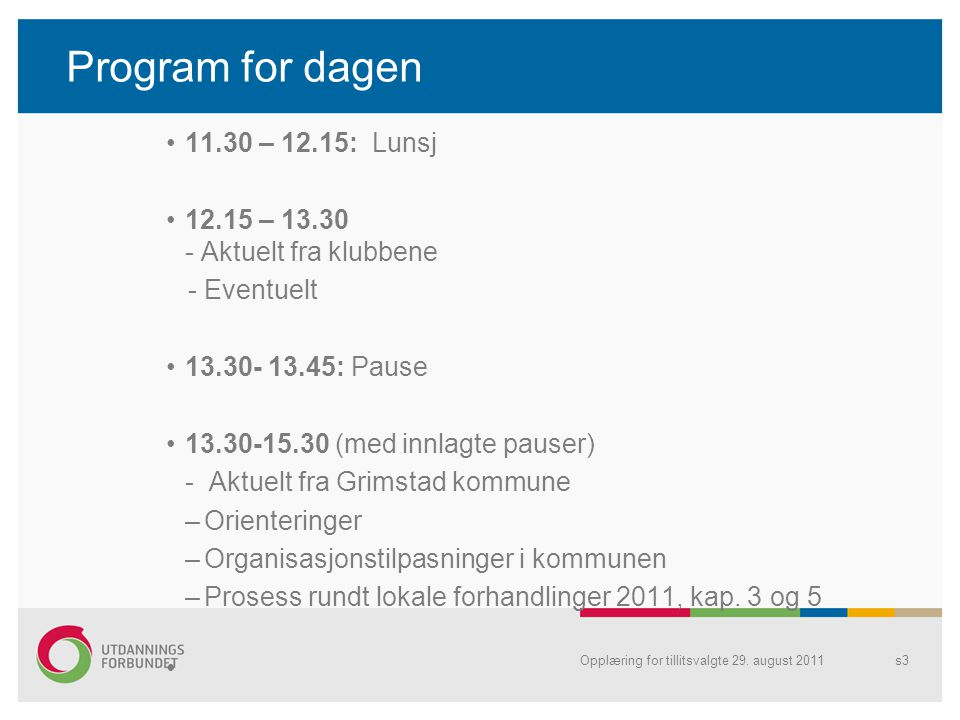 Program for dagen 11.30 – 12.15: Lunsj