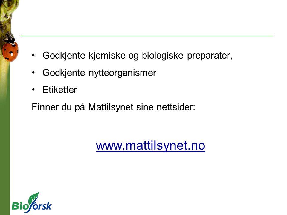 www.mattilsynet.no Godkjente kjemiske og biologiske preparater,