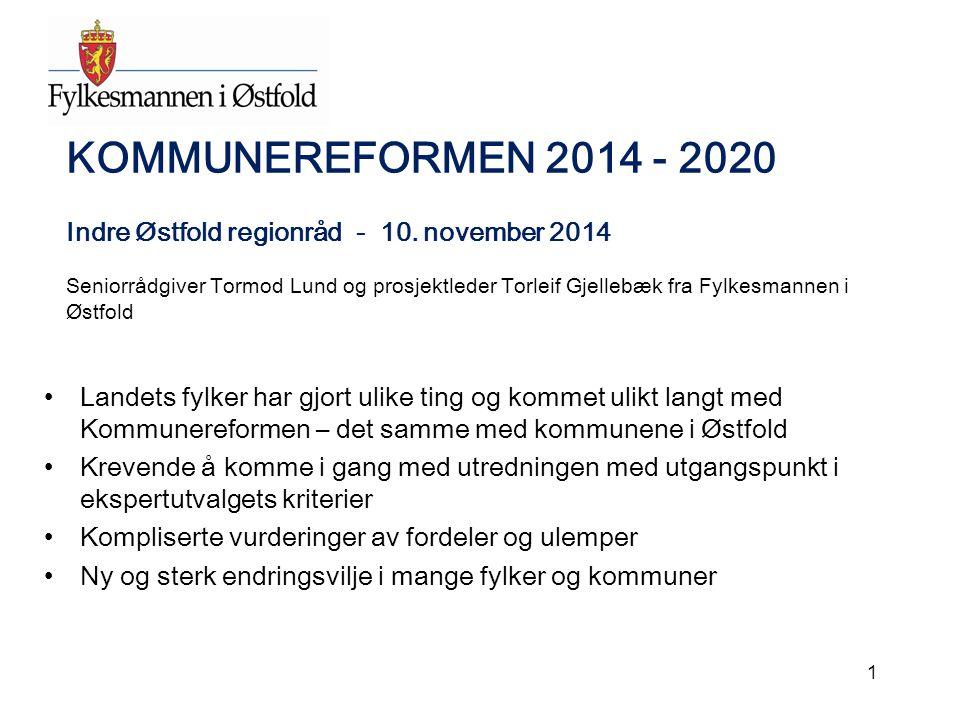 KOMMUNEREFORMEN 2014 - 2020 Indre Østfold regionråd - 10