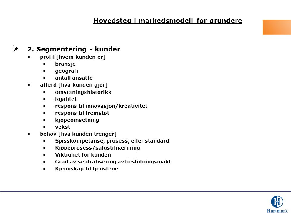 Hovedsteg i markedsmodell for grundere