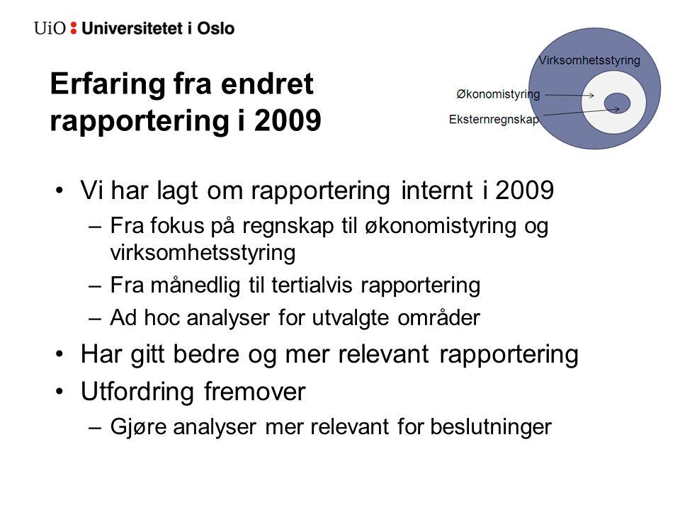 Erfaring fra endret rapportering i 2009