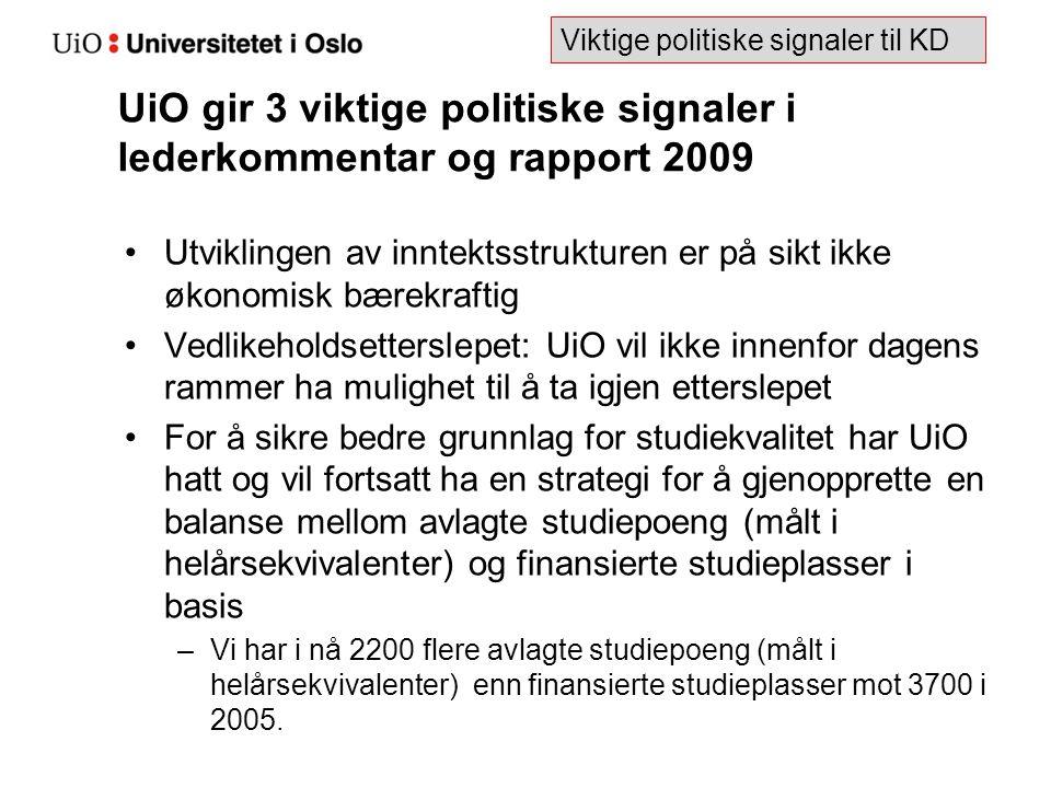 UiO gir 3 viktige politiske signaler i lederkommentar og rapport 2009