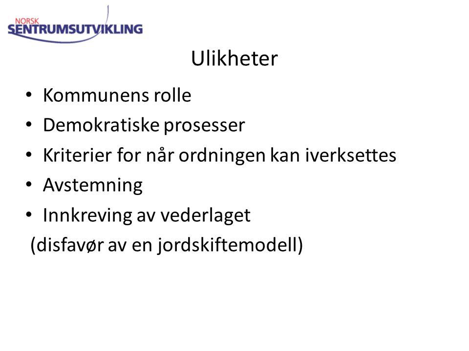 Ulikheter Kommunens rolle Demokratiske prosesser