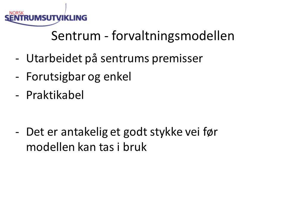 Sentrum - forvaltningsmodellen