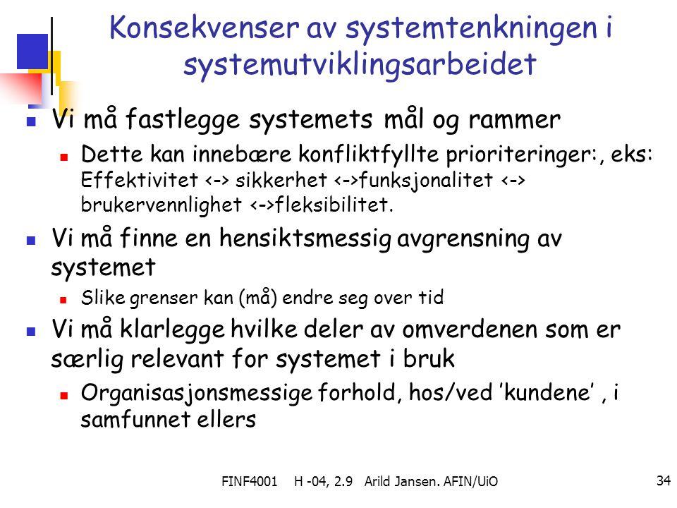 Konsekvenser av systemtenkningen i systemutviklingsarbeidet