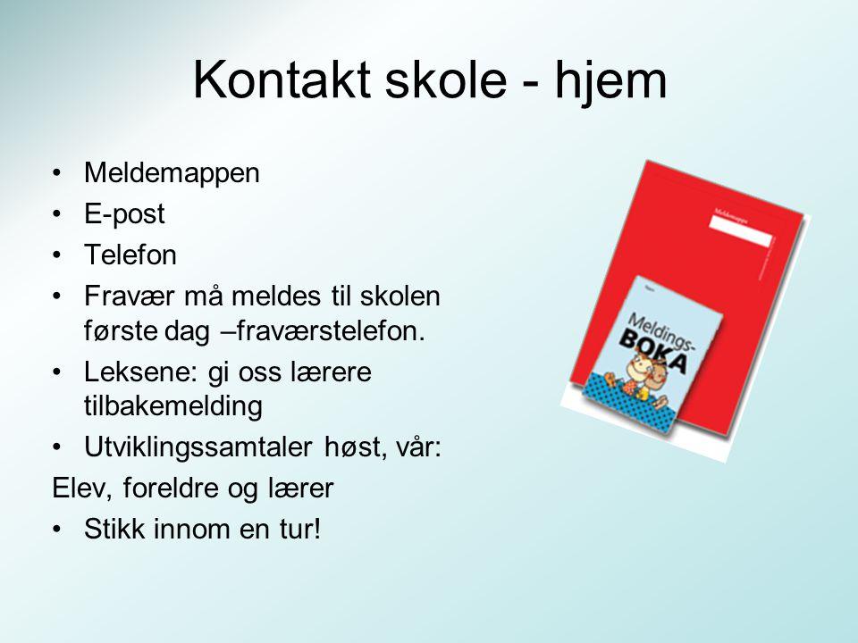 Kontakt skole - hjem Meldemappen E-post Telefon
